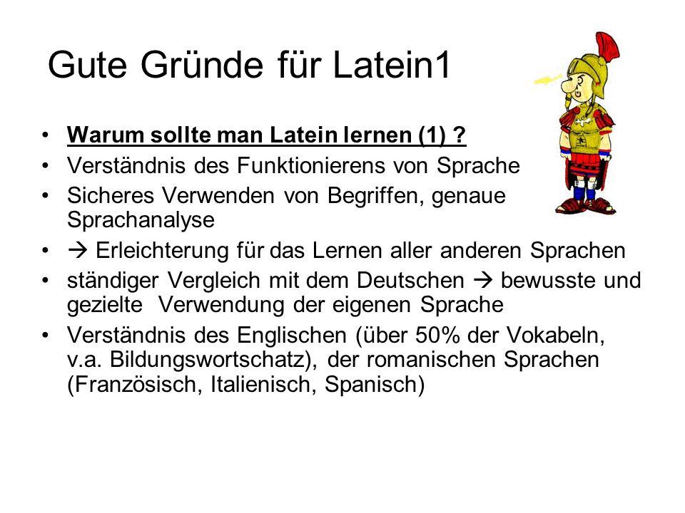 Gute Gründe für Latein1 Warum sollte man Latein lernen (1)