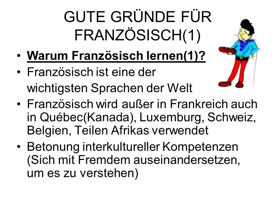 GUTE GRÜNDE FÜR FRANZÖSISCH(1)