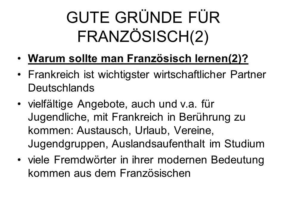 GUTE GRÜNDE FÜR FRANZÖSISCH(2)