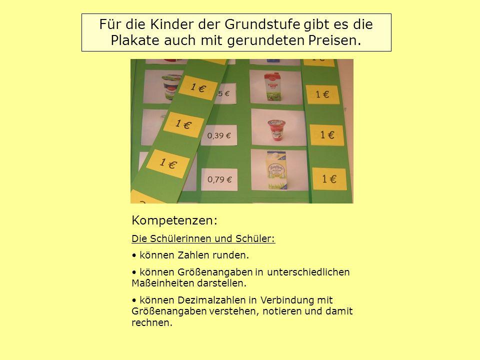 Für die Kinder der Grundstufe gibt es die Plakate auch mit gerundeten Preisen.