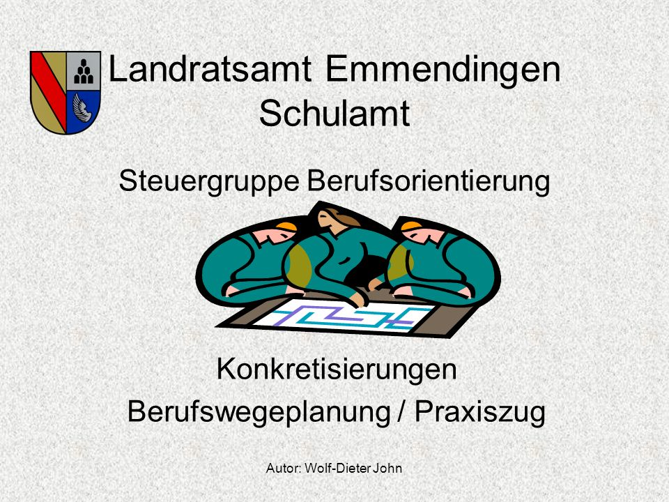 Landratsamt Emmendingen Schulamt Steuergruppe Berufsorientierung