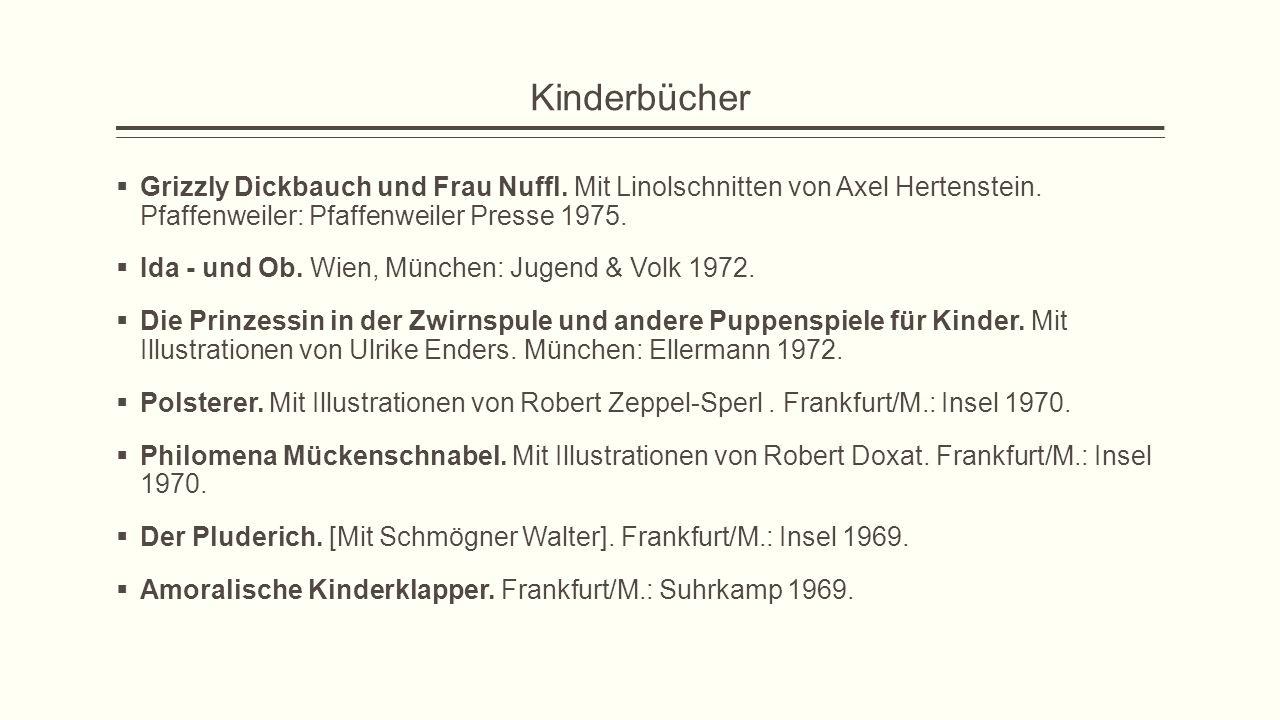 Kinderbücher Grizzly Dickbauch und Frau Nuffl. Mit Linolschnitten von Axel Hertenstein. Pfaffenweiler: Pfaffenweiler Presse 1975.