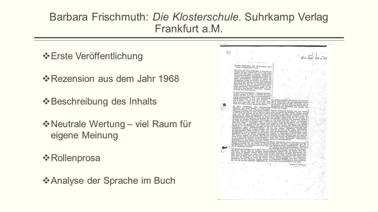 Barbara Frischmuth: Die Klosterschule. Suhrkamp Verlag Frankfurt a.M.