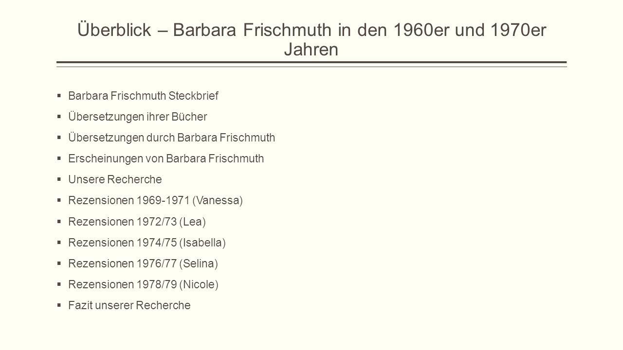 Überblick – Barbara Frischmuth in den 1960er und 1970er Jahren