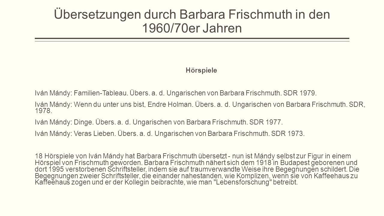 Übersetzungen durch Barbara Frischmuth in den 1960/70er Jahren