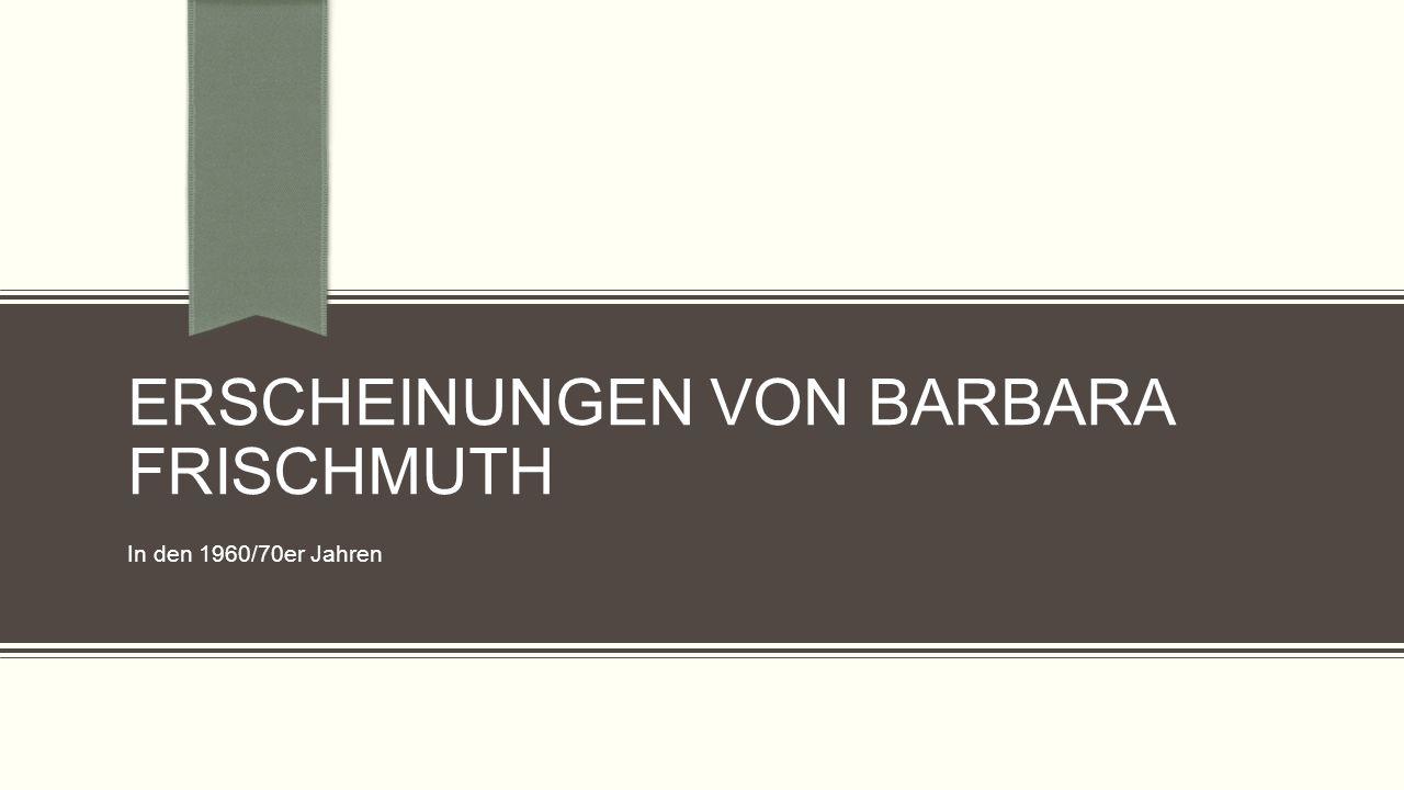 Erscheinungen von Barbara Frischmuth