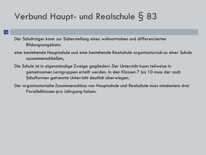 Verbund Haupt- und Realschule § 83