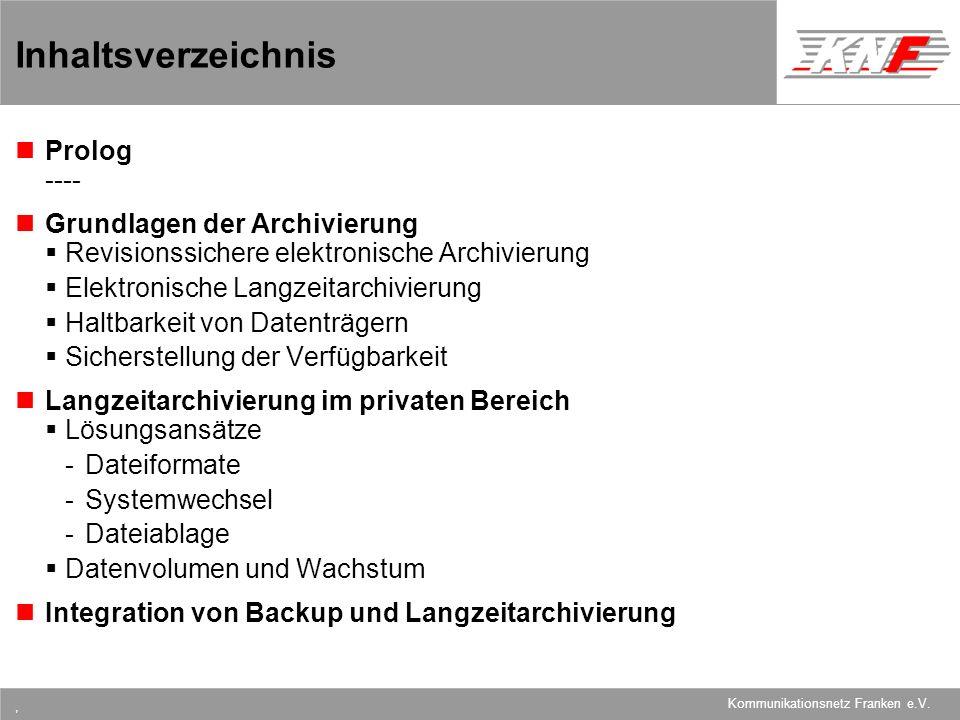 Inhaltsverzeichnis Prolog ---- Grundlagen der Archivierung