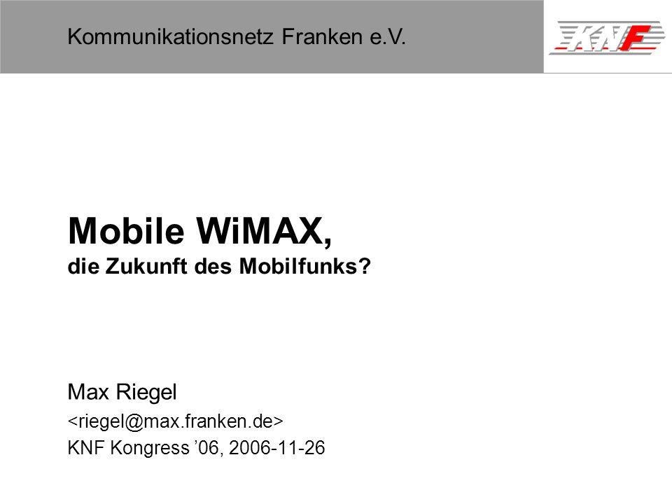 Mobile WiMAX, die Zukunft des Mobilfunks
