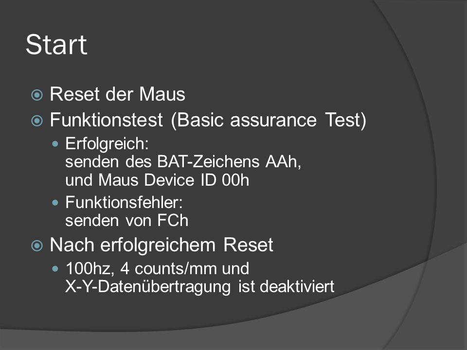 Start Reset der Maus Funktionstest (Basic assurance Test)