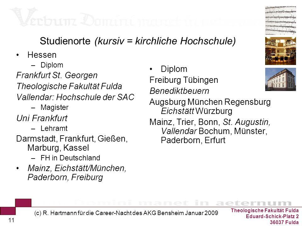 Studienorte (kursiv = kirchliche Hochschule)