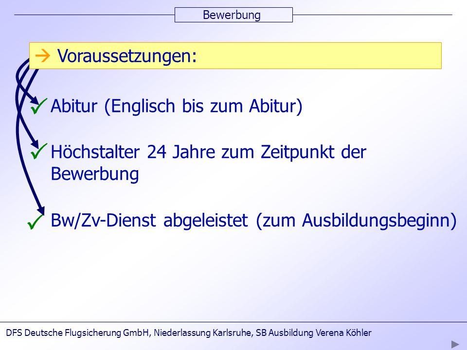 P P P  Voraussetzungen: Abitur (Englisch bis zum Abitur)