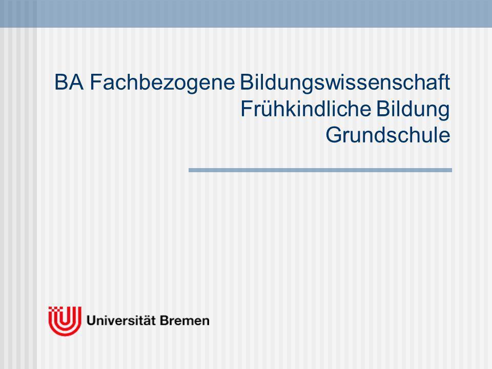 BA Fachbezogene Bildungswissenschaft Frühkindliche Bildung Grundschule