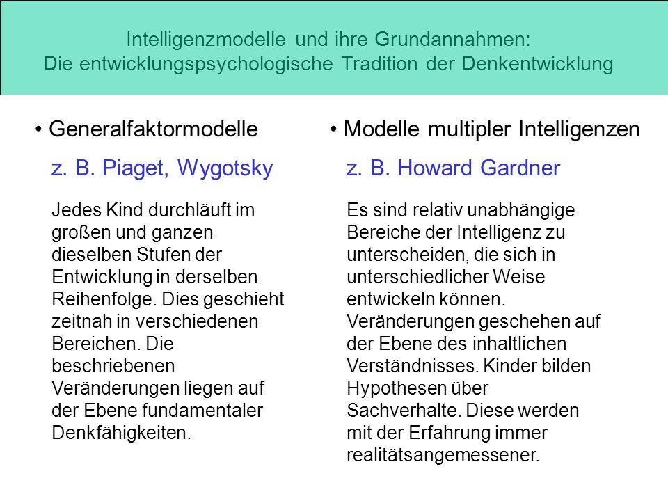 Generalfaktormodelle Modelle multipler Intelligenzen
