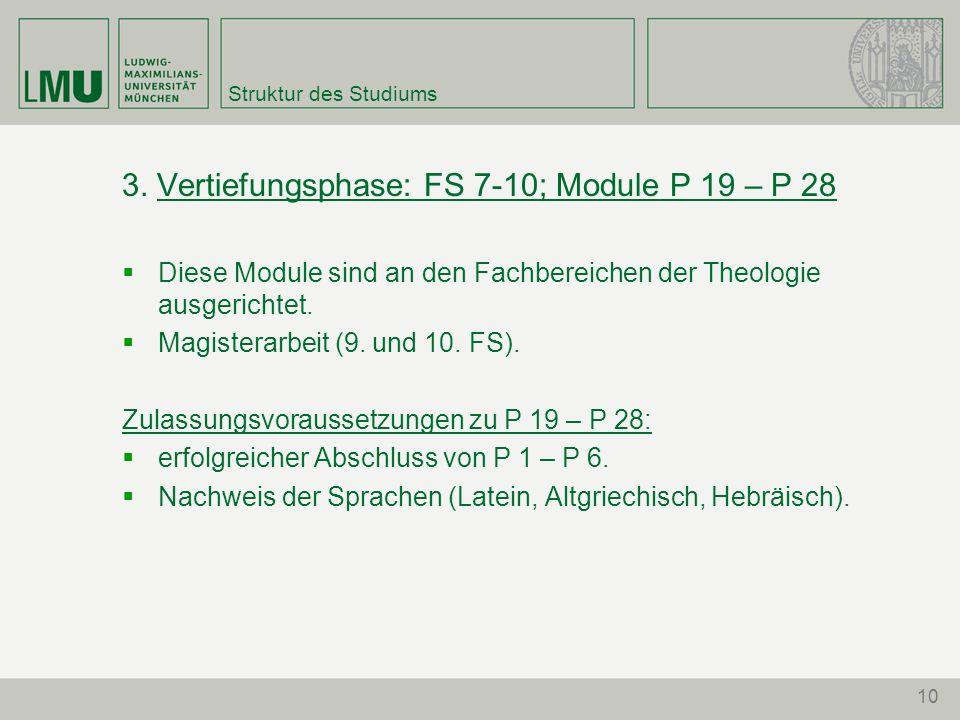 3. Vertiefungsphase: FS 7-10; Module P 19 – P 28