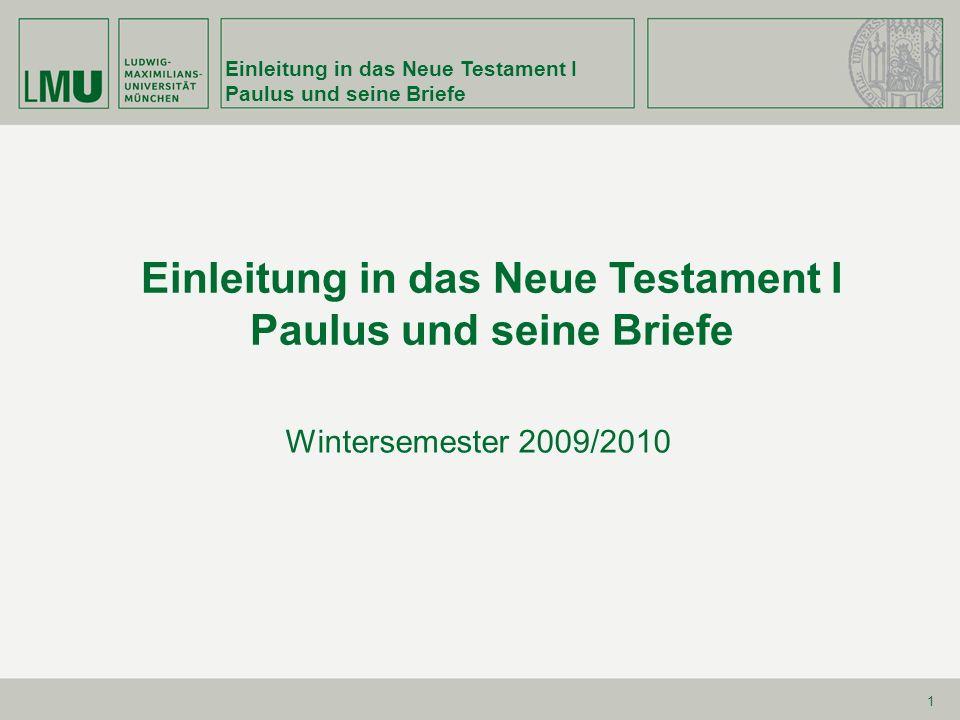 Einleitung in das Neue Testament I Paulus und seine Briefe