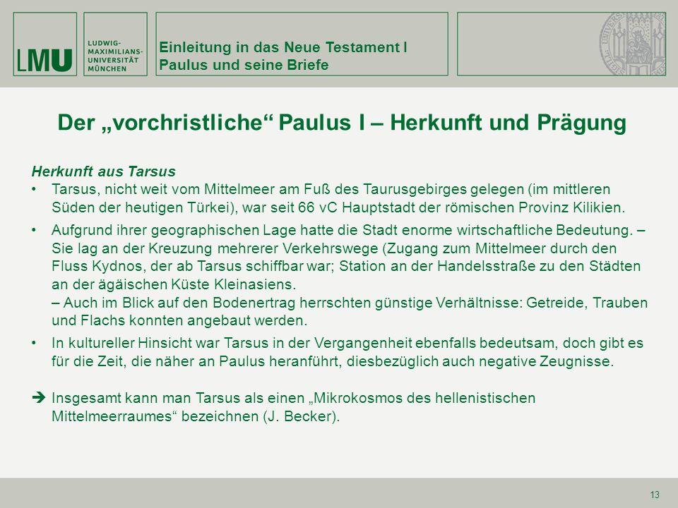 """Der """"vorchristliche Paulus I – Herkunft und Prägung"""