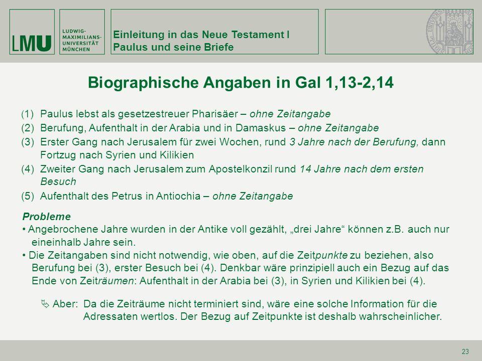 Biographische Angaben in Gal 1,13-2,14