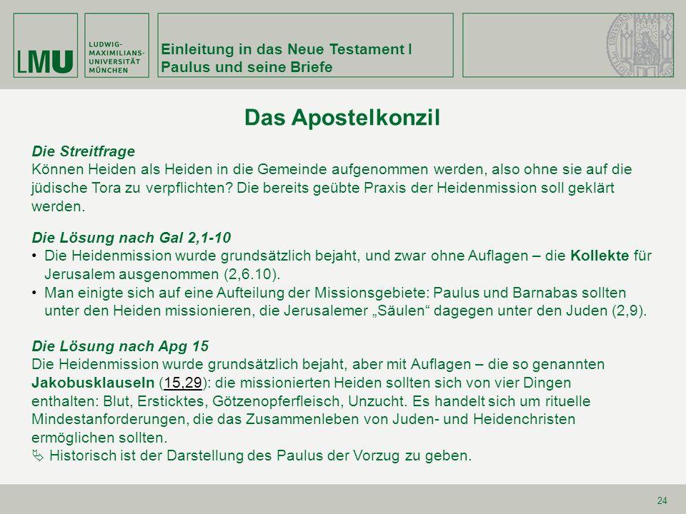 Das Apostelkonzil Einleitung in das Neue Testament I