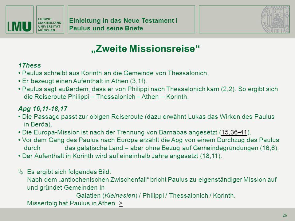 """""""Zweite Missionsreise"""