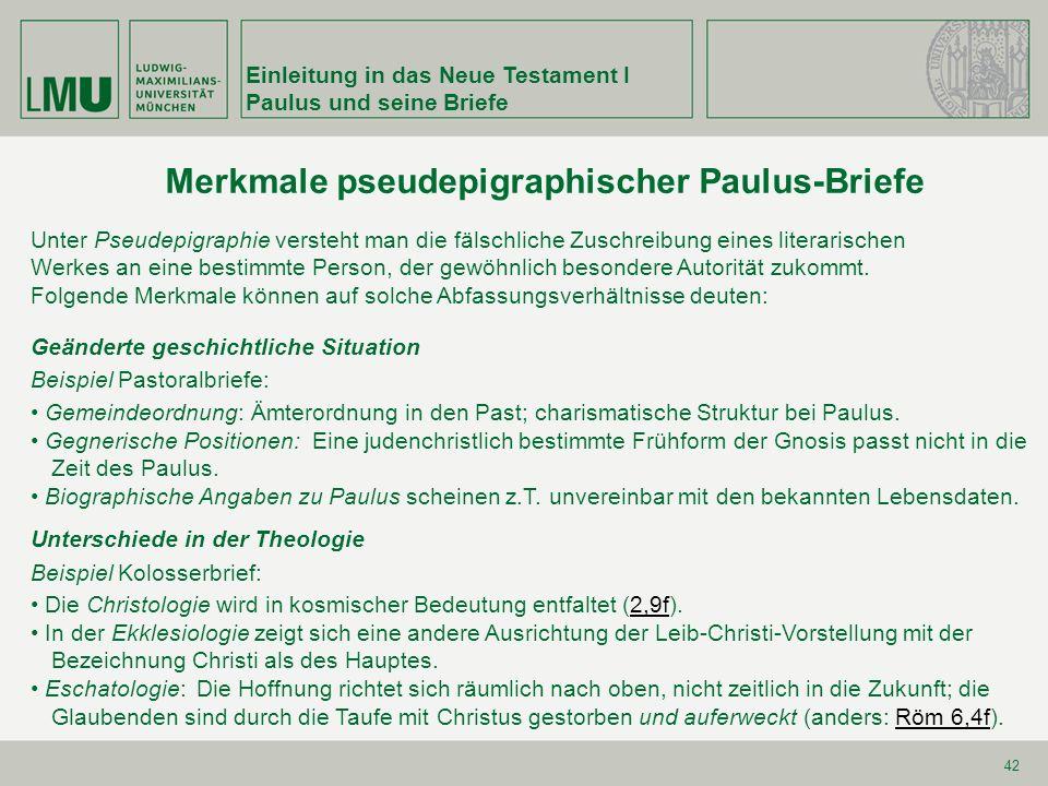 Merkmale pseudepigraphischer Paulus-Briefe