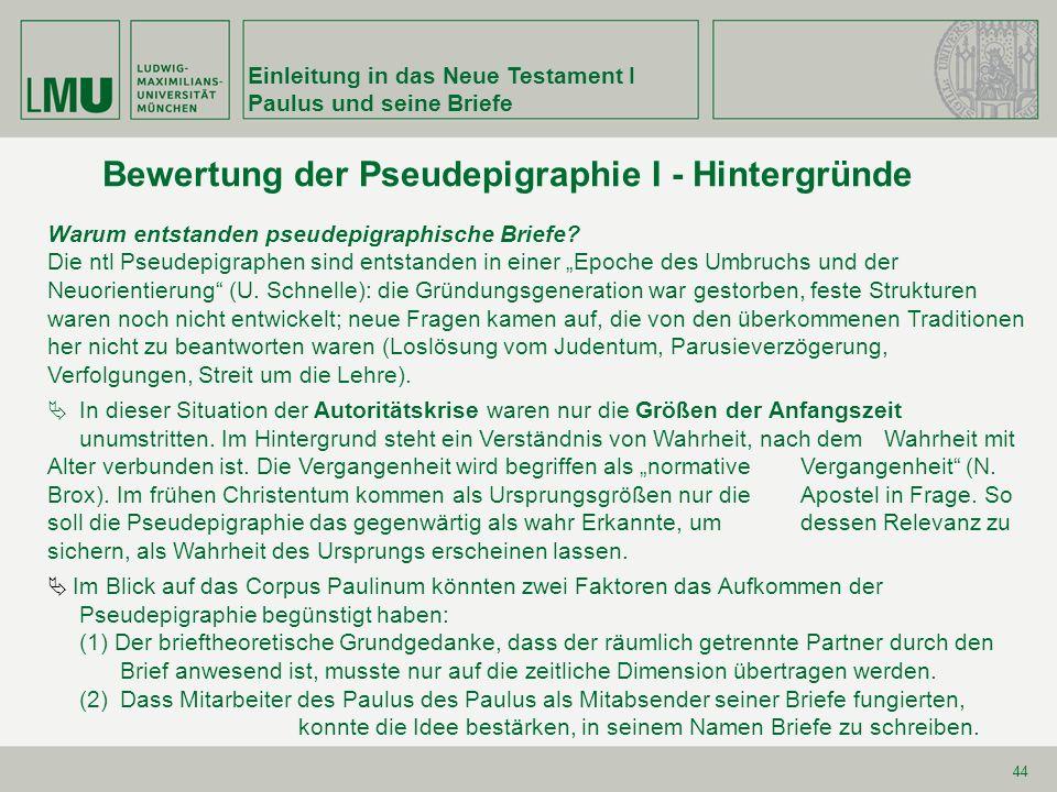 Bewertung der Pseudepigraphie I - Hintergründe