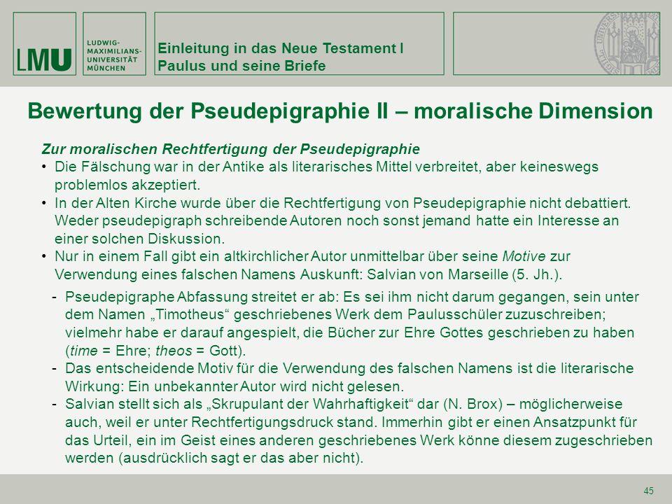 Bewertung der Pseudepigraphie II – moralische Dimension