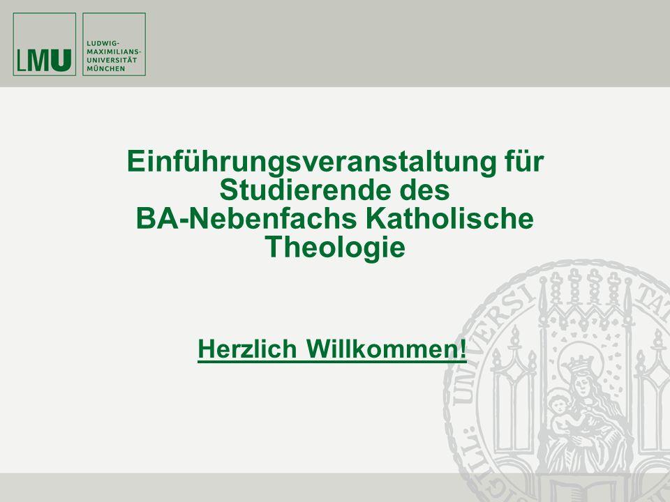 Einführungsveranstaltung für Studierende des BA-Nebenfachs Katholische Theologie
