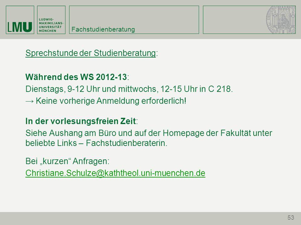 Sprechstunde der Studienberatung: Während des WS 2012-13: