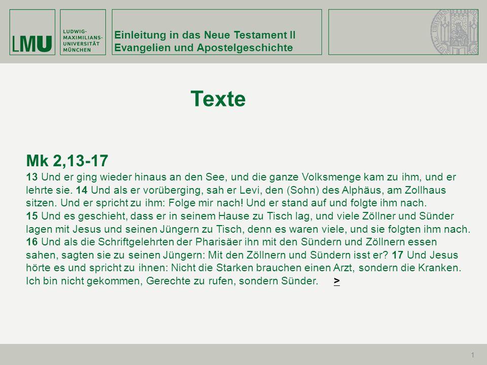 Texte Mk 2,13-17 Einleitung in das Neue Testament II