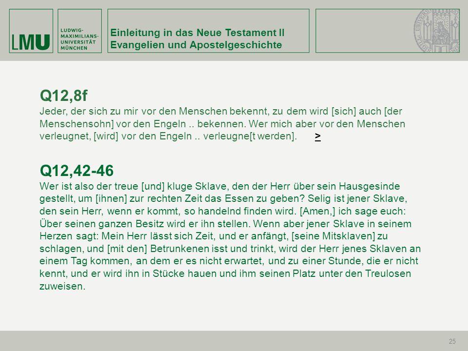 Q12,8f Q12,42-46 Einleitung in das Neue Testament II