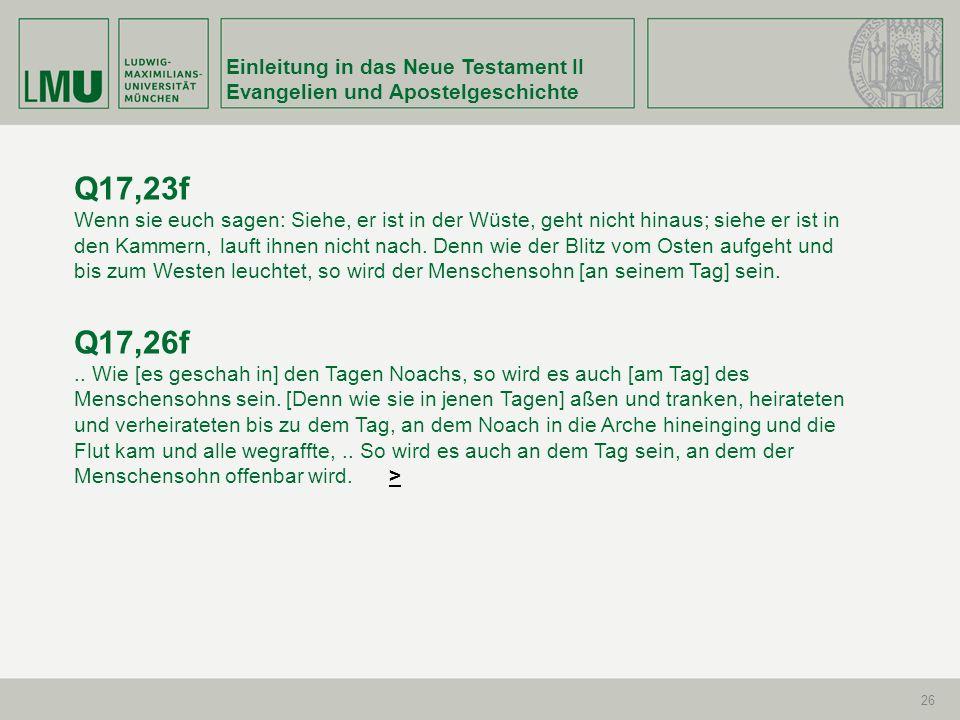 Q17,23f Q17,26f Einleitung in das Neue Testament II