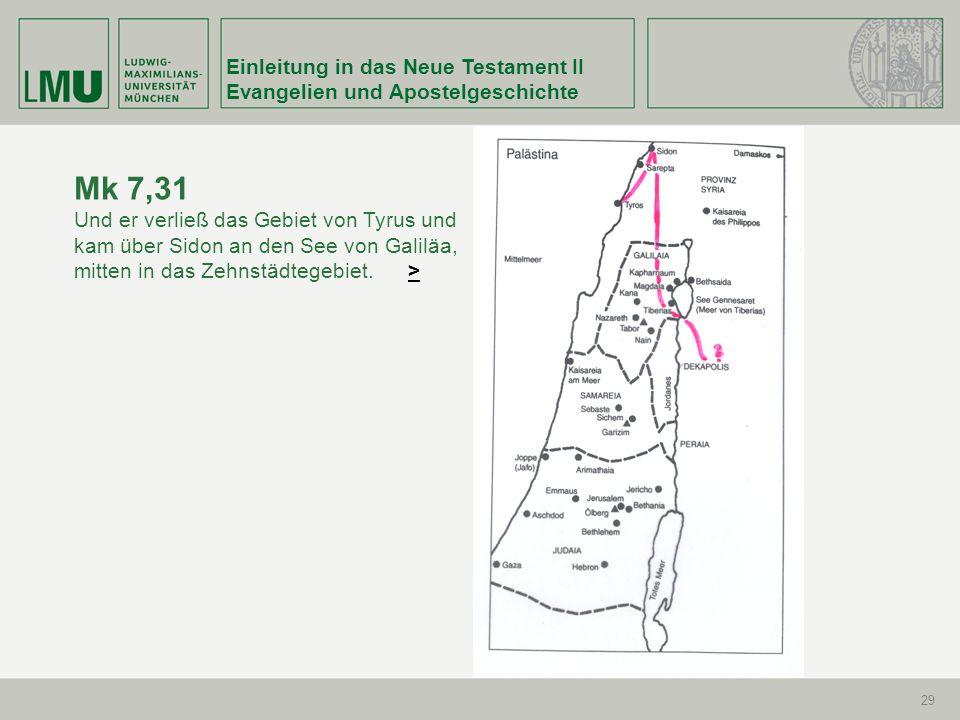 Mk 7,31 Einleitung in das Neue Testament II