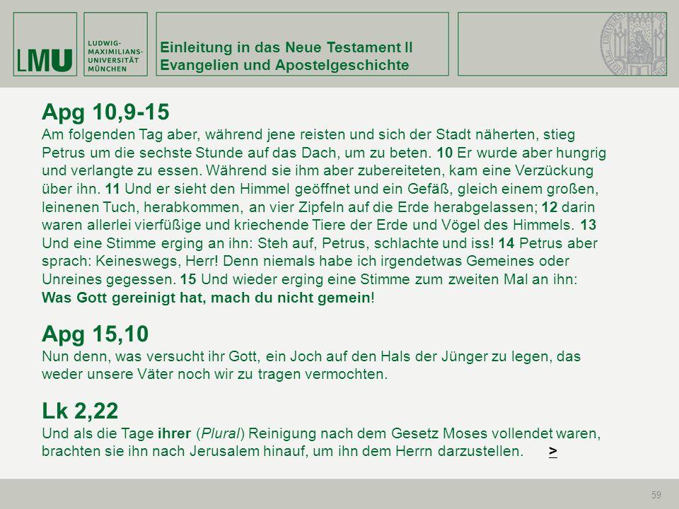 Apg 10,9-15 Apg 15,10 Lk 2,22 Einleitung in das Neue Testament II