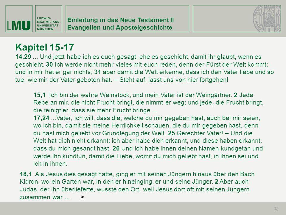 Kapitel 15-17 Einleitung in das Neue Testament II