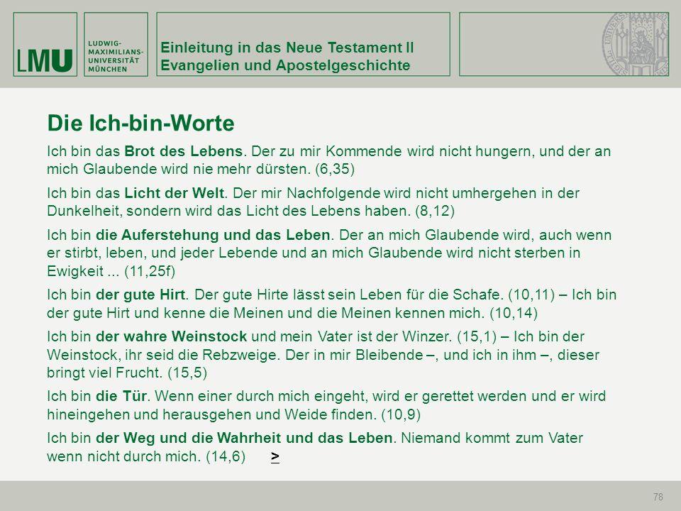 Die Ich-bin-Worte Einleitung in das Neue Testament II
