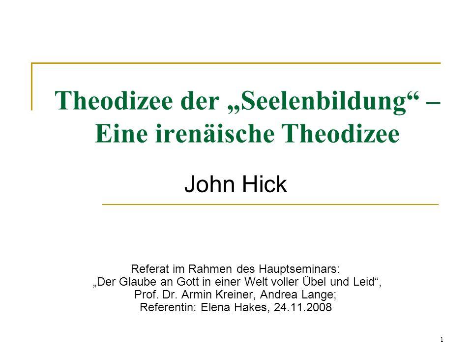 """Theodizee der """"Seelenbildung – Eine irenäische Theodizee"""