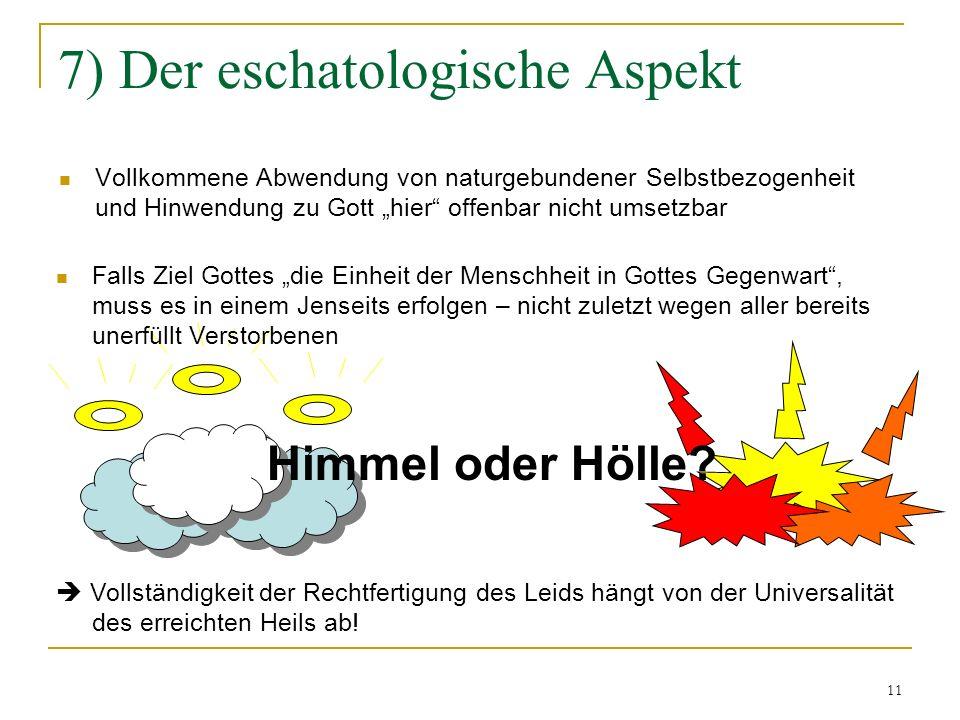 7) Der eschatologische Aspekt