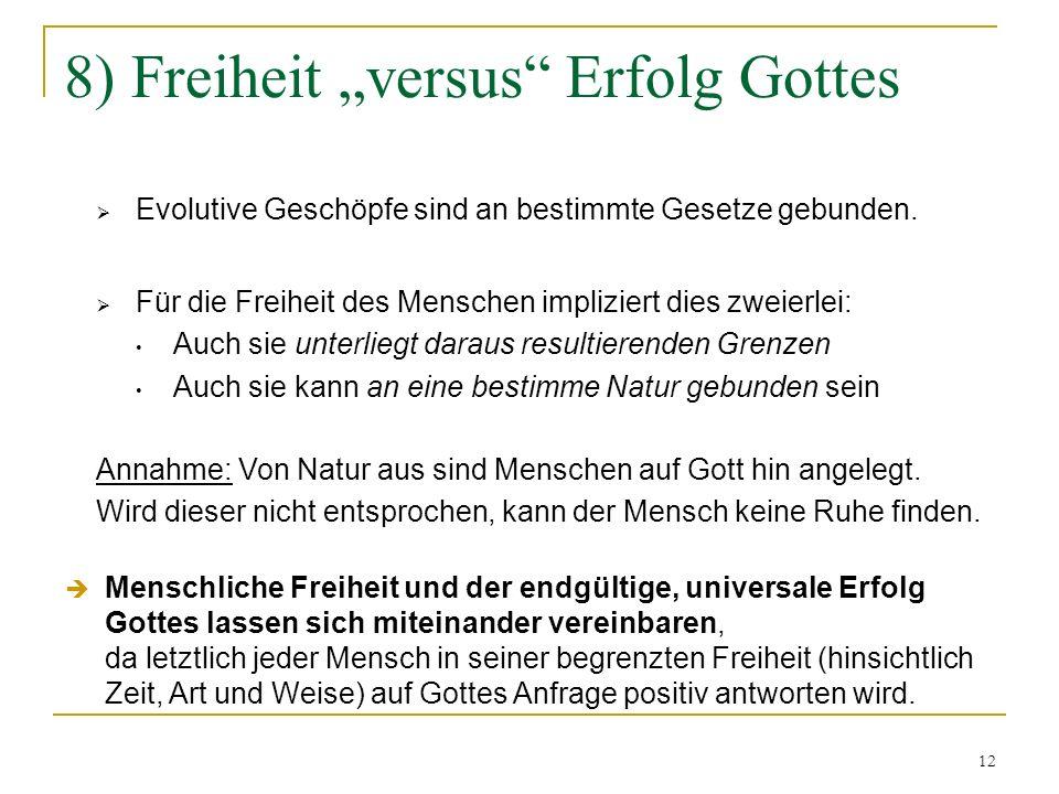 """8) Freiheit """"versus Erfolg Gottes"""