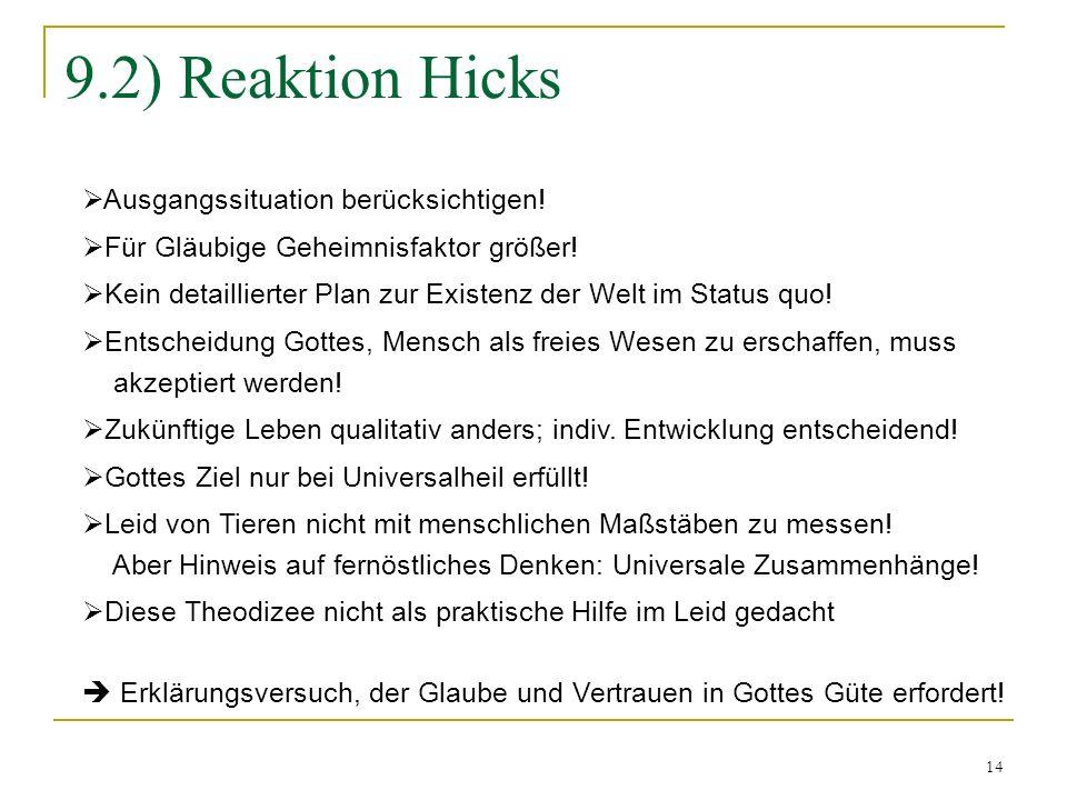 9.2) Reaktion Hicks Ausgangssituation berücksichtigen!