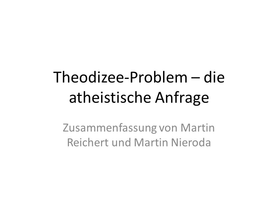 Theodizee-Problem – die atheistische Anfrage