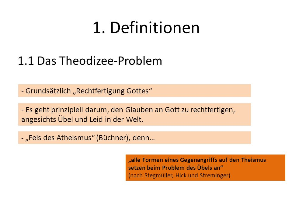 1. Definitionen 1.1 Das Theodizee-Problem