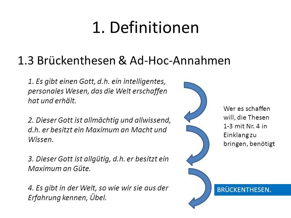 1. Definitionen 1.3 Brückenthesen & Ad-Hoc-Annahmen