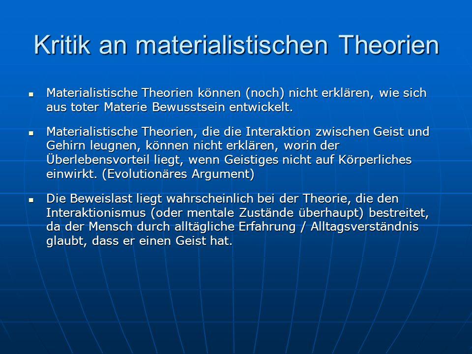Kritik an materialistischen Theorien