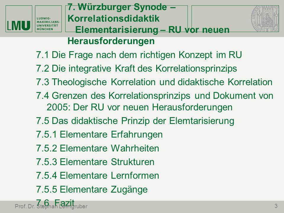 7. Würzburger Synode – Korrelationsdidaktik Elementarisierung – RU vor neuen Herausforderungen