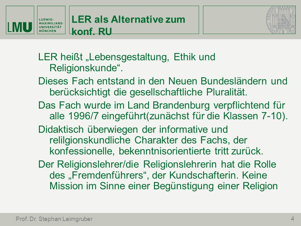 LER als Alternative zum konf. RU