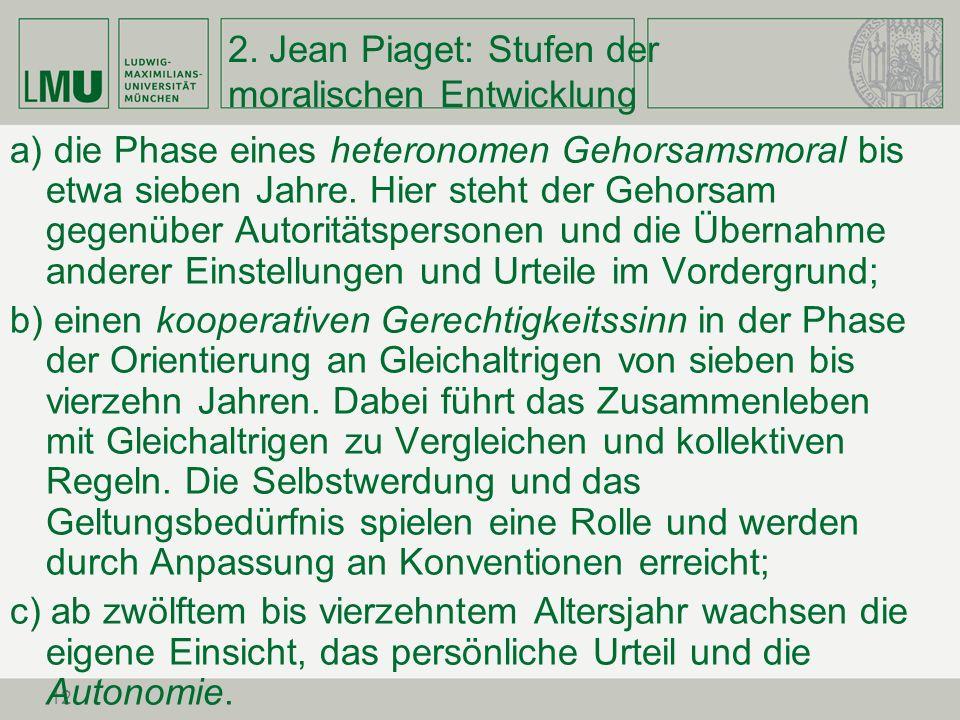 2. Jean Piaget: Stufen der moralischen Entwicklung