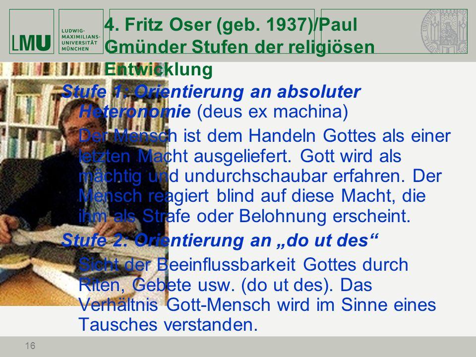 4. Fritz Oser (geb. 1937)/Paul Gmünder Stufen der religiösen Entwicklung