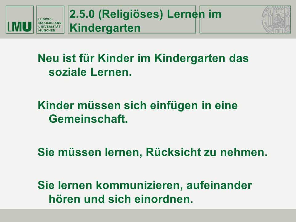 2.5.0 (Religiöses) Lernen im Kindergarten