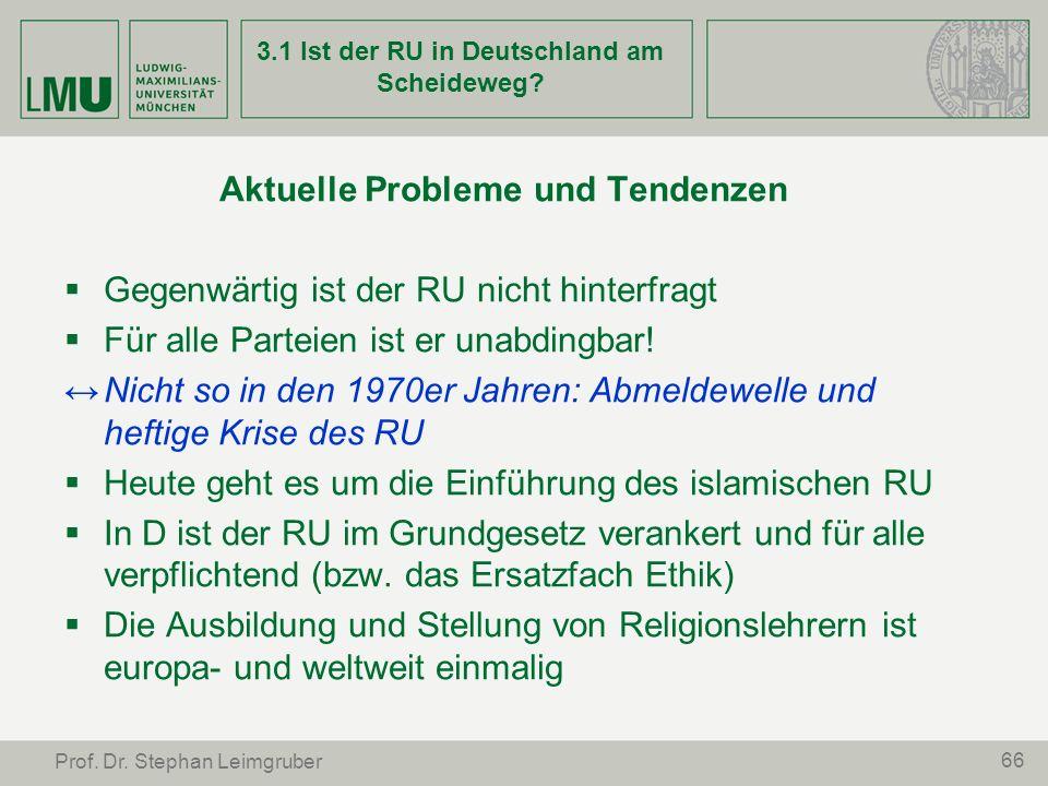 3.1 Ist der RU in Deutschland am Scheideweg
